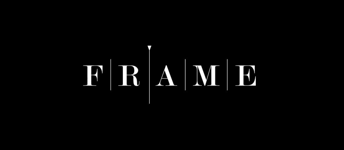 FRAME -